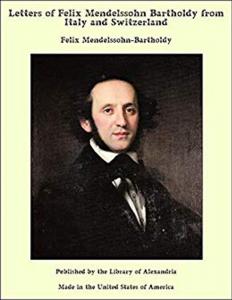 """No.2: Портрет Ф. Мендельсона на обложке книги """"Письма Феликса Мендельсона Бартольди из Италии и Швейцарии"""""""